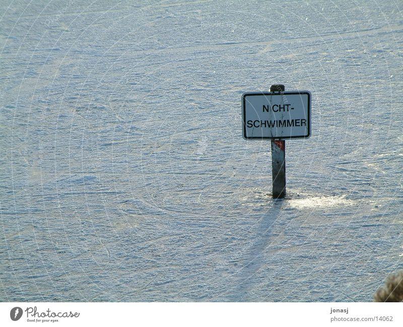 Nichtschwimmer weiß Winter kalt Schnee Schilder & Markierungen Schwimmen & Baden Warnhinweis Fototechnik Eisfläche