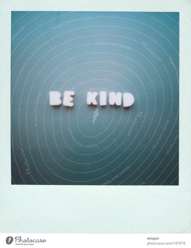 Please blau grün Farbe Leben Schriftzeichen Buchstaben Wunsch Niveau Frieden Freundlichkeit Polaroid Wut Typographie Wort Ärger Text