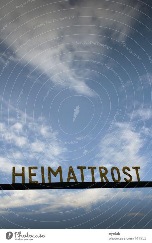 Heimattrost (Geteilter Trost ist doppelter Trost) Schriftzeichen Typographie Buchstaben Wort schwarz rot gold Wolken Sommer Grundbesitz Schilder & Markierungen