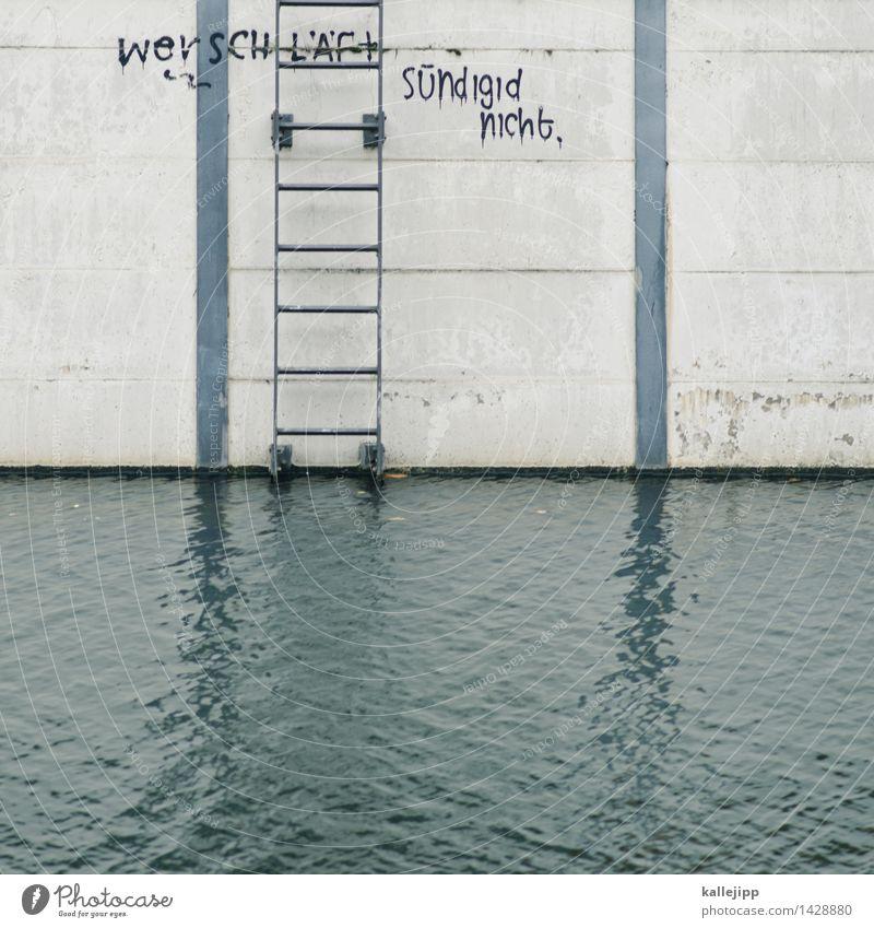 geht schlafen! Lifestyle Fassade rebellisch Graffiti Sünde Schreibfehler Fehler Leiter Wasser Kanal Schreibschrift Tag