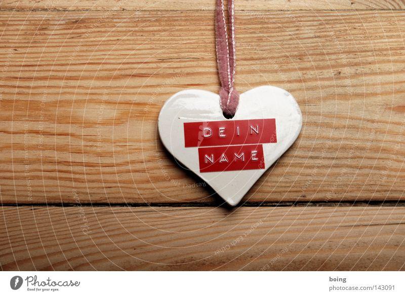 Dein Holz Freude Liebe Herz entdecken Hinweisschild Etikett Phantasie Zuneigung Krimskrams Schlüsselanhänger unerkannt Namensschild kennzeichnen beschriften