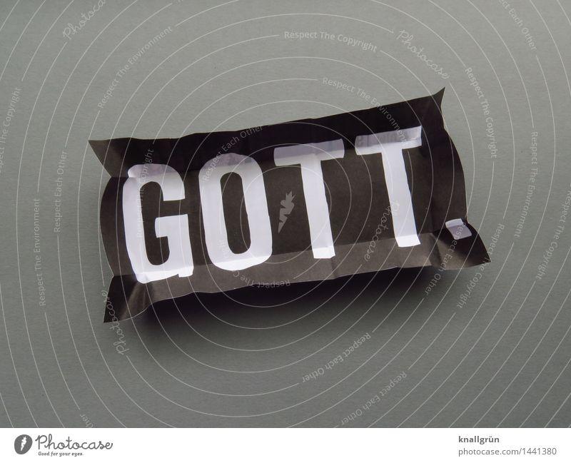 GOTT. Schriftzeichen Schilder & Markierungen Kommunizieren Bekanntheit eckig grau schwarz weiß Gefühle Vertrauen Geborgenheit Güte trösten dankbar Hoffnung