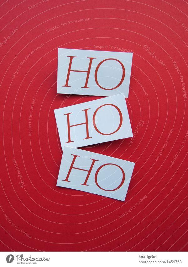 HOHOHO Schriftzeichen Schilder & Markierungen Kommunizieren eckig Klischee rot weiß Gefühle Stimmung Freude Fröhlichkeit Lebensfreude Vorfreude Begeisterung