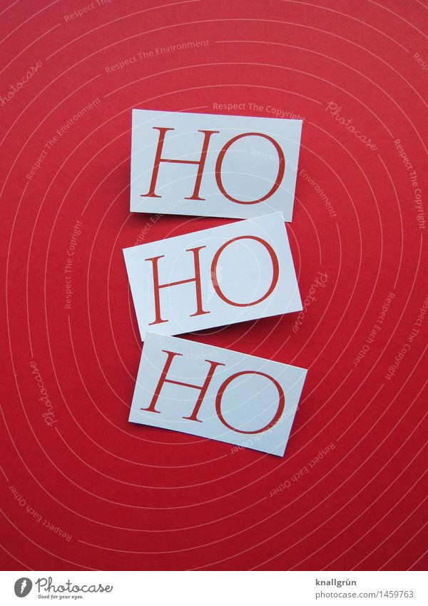 HOHOHO Weihnachten & Advent weiß rot Freude Anti-Weihnachten Gefühle Stimmung Schilder & Markierungen Schriftzeichen Fröhlichkeit Kreativität Kommunizieren