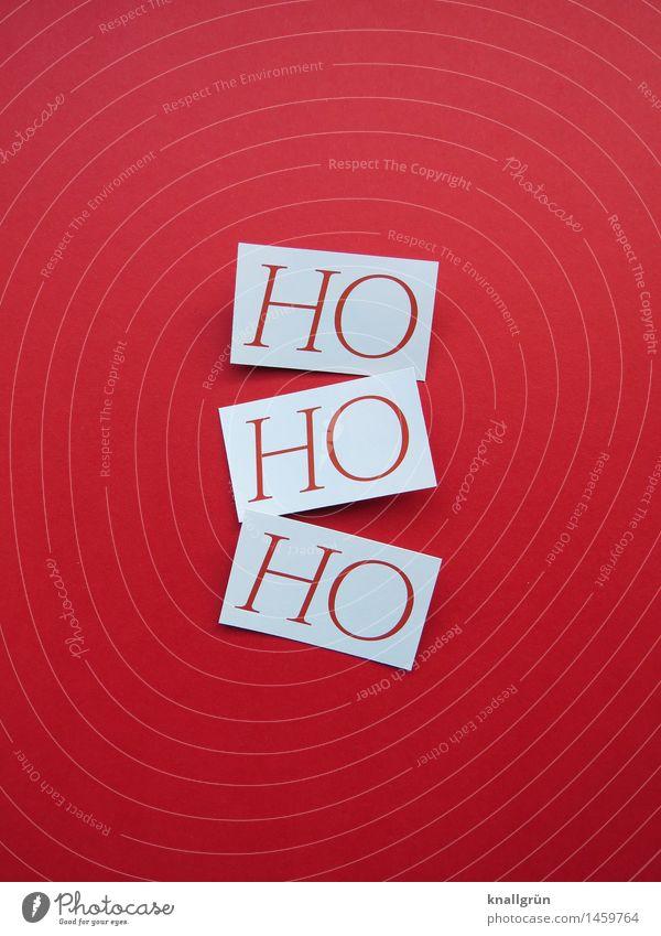 HO HO HO Schriftzeichen Schilder & Markierungen Kommunizieren eckig Klischee rot weiß Gefühle Stimmung Freude Fröhlichkeit Lebensfreude Vorfreude Geborgenheit