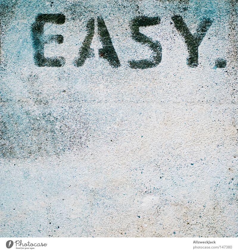 BLN08 | easy. Wand Graffiti Beton Kommunizieren Schriftzeichen einfach Buchstaben Meinung leicht Typographie Wort Barriere Putz Sprache Aufgabe sprühen