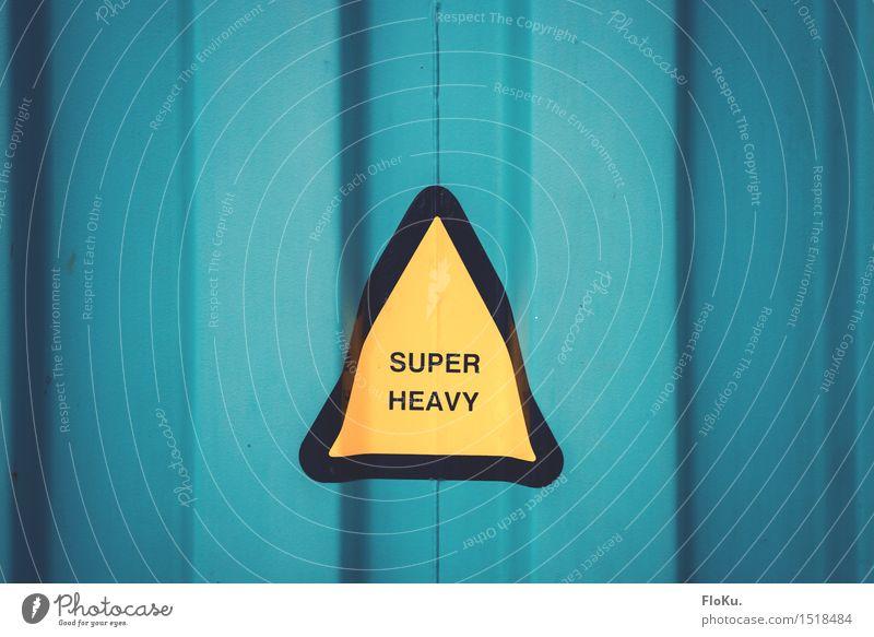 HH16.1 | Super Heavy gelb Metall Arbeit & Erwerbstätigkeit Schilder & Markierungen Hinweisschild bedrohlich Industrie Baustelle Güterverkehr & Logistik türkis