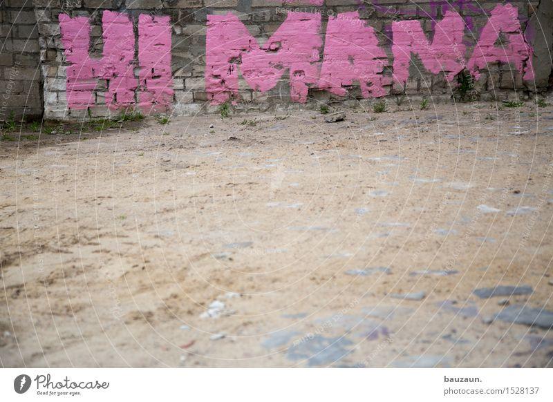 was für ein scheisstag. Feste & Feiern Muttertag Geburtstag Erde Sand Stadt Mauer Wand Wege & Pfade Dekoration & Verzierung Stein Zeichen Schriftzeichen