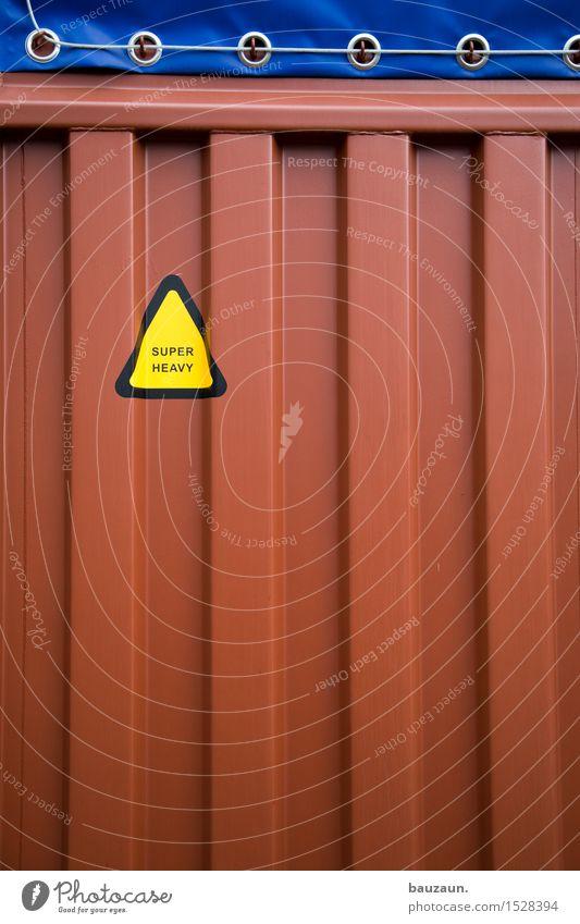noch mehr super heavy. blau rot gelb Linie Metall Arbeit & Erwerbstätigkeit Verkehr Schilder & Markierungen Schriftzeichen Hinweisschild bedrohlich Industrie