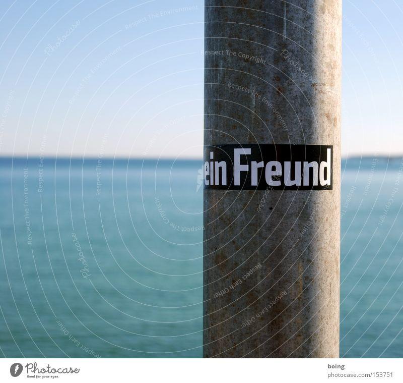 dein Freund Freundschaft anonym Zuneigung Etikett Meer Horizont Partnerschaft Schilder & Markierungen Ferne Vertrauen Freude Buchstaben Schriftzeichen