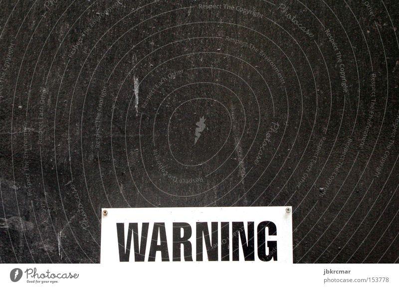 Warning gefährlich Verbote Aufschrift Sicherheit Warnhinweis Warnschild bedrohlich Vorsicht Respekt Schilder & Markierungen