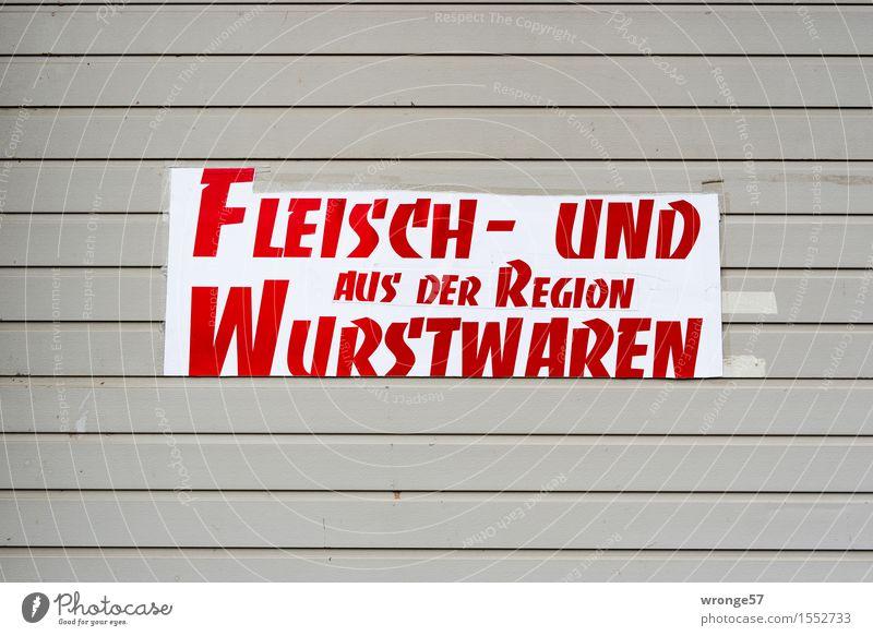 In eigener Sache Lebensmittel Fleisch Wurstwaren Ernährung Schriftzeichen Schilder & Markierungen grau rot Genusssucht Werbung Schrifttafel Metzgerei