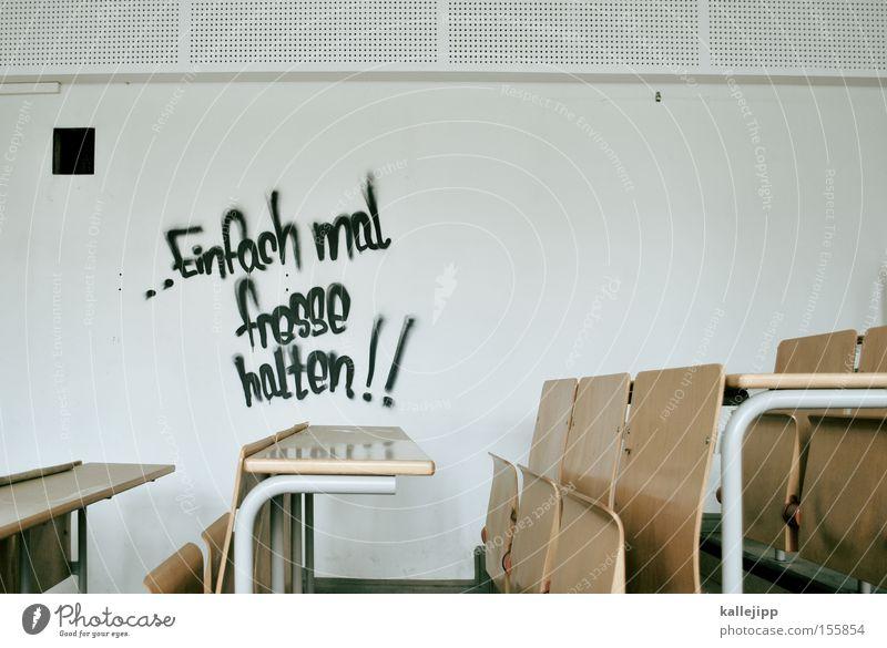 konfuzius sagt... Wand Graffiti Hörsaal Schule Deutschland Studium Stuhl Bildung Bank Studie Deutsch Weisheit Redewendung Klassenraum Gymnasium PISA-Studie