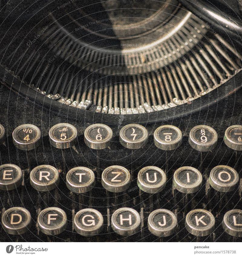 ...bis zum anschlag! Kultur Medien Printmedien Zeichen Schriftzeichen alt historisch retro Schreibmaschine Tastatur Anschlag altehrwürdig Buch Gedicht Literatur