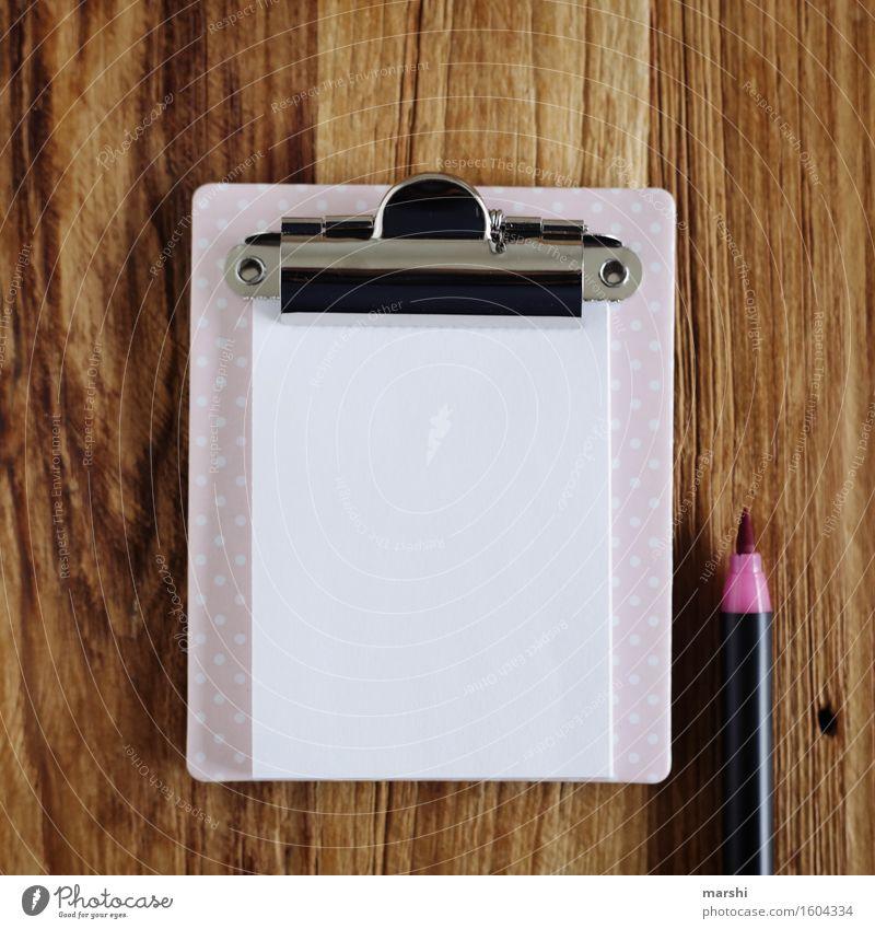 schreib mir was Schönes Schreibwaren Papier Zettel Schreibstift Zeichen Schriftzeichen Ziffern & Zahlen Gefühle Stimmung Protokoll schreiben Brief rosa