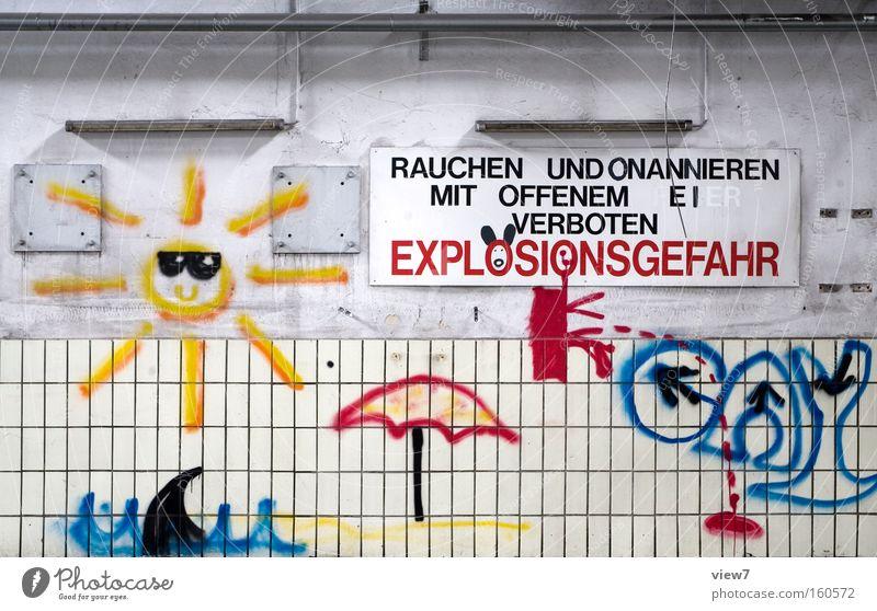 verboten ist: Freude Sonne Industrie Schilder & Markierungen Hinweisschild Warnschild Graffiti zeichnen alt authentisch rebellisch mehrfarbig Kitsch skurril