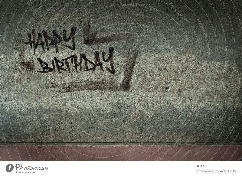 ... to you! Lifestyle Stil Design Feste & Feiern Geburtstag Mauer Wand Fassade Schriftzeichen Graffiti alt trashig trist trocken grau Postkarte Glückwünsche