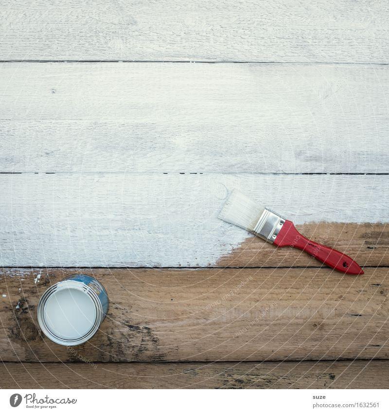 Man weiß ja nie ... Farbe Farbstoff Holz Häusliches Leben Freizeit & Hobby Kreativität malen Wandel & Veränderung streichen Umzug (Wohnungswechsel) Inspiration