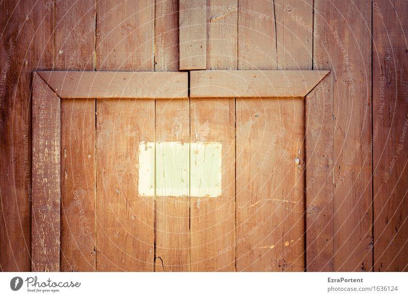 Hier könnte ihr Name stehen Haus Bauwerk Gebäude Architektur Tür Namensschild Holz Schilder & Markierungen Linie Streifen braun Freiraum Platzhalter Leiste Tor
