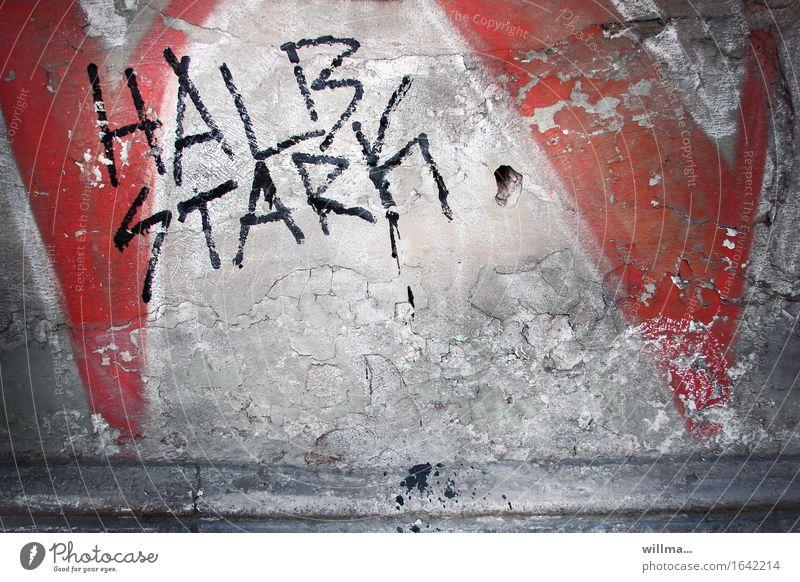 selbsteinschätzung Stadt rot Wand Graffiti Mauer grau Kraft Schriftzeichen Zeichen Verfall Schwäche hässlich Subkultur Putzfassade