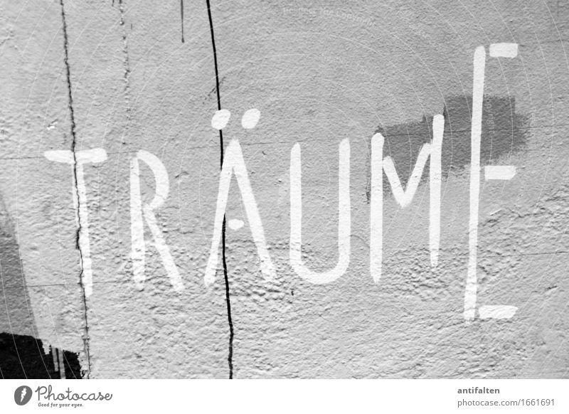 Träume Farbe weiß schwarz Wand Gefühle Graffiti Mauer Kunst Linie Fassade träumen Schriftzeichen Beginn Kultur Lebensfreude lesen