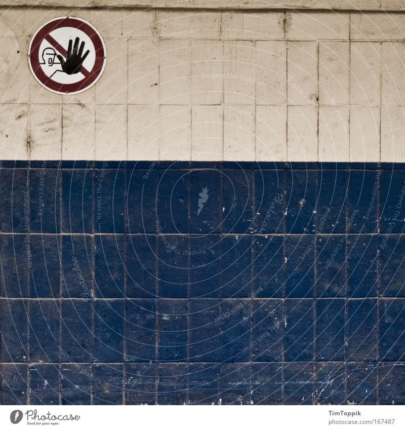 Just don't #2 Hand Wand Mauer Fliesen u. Kacheln Verbote industriell Verbotsschild Industriegelände