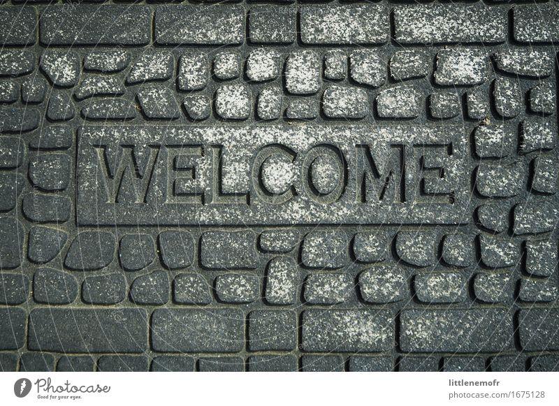 Willkommen zu Hause, lieber Freund! Innenarchitektur Dekoration & Verzierung Unterlage Stein Kunststoff Zeichen Schriftzeichen alt authentisch dreckig einfach