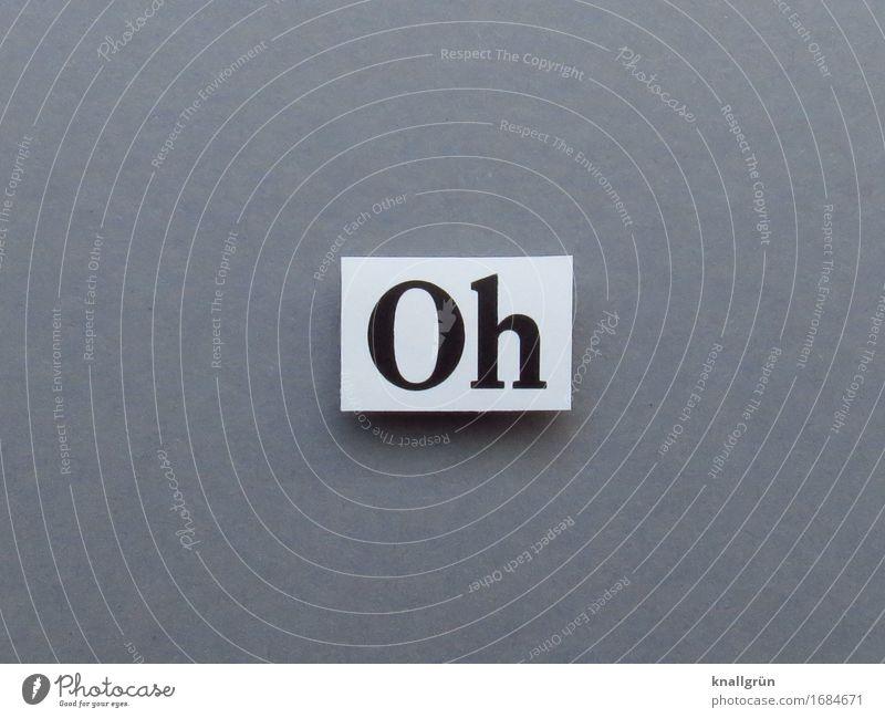 Oh Schriftzeichen Schilder & Markierungen Kommunizieren eckig grau schwarz weiß Gefühle Neugier Interesse Überraschung Ausruf Farbfoto Studioaufnahme