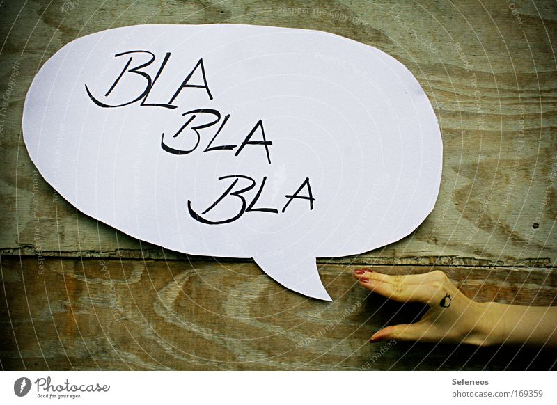 erzähl nich sonen Scheiß Mensch Hand Auge sprechen Gefühle Holz Denken lustig Mund Schilder & Markierungen Finger Kosmetik Schriftzeichen Hinweisschild
