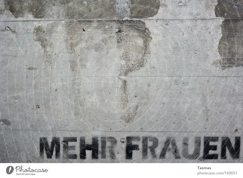 Forderung Frau Stadt Erwachsene Wand Graffiti feminin Mauer Stein Beton Kommunizieren Coolness Hoffnung Buchstaben Konkurrenz Text rebellisch