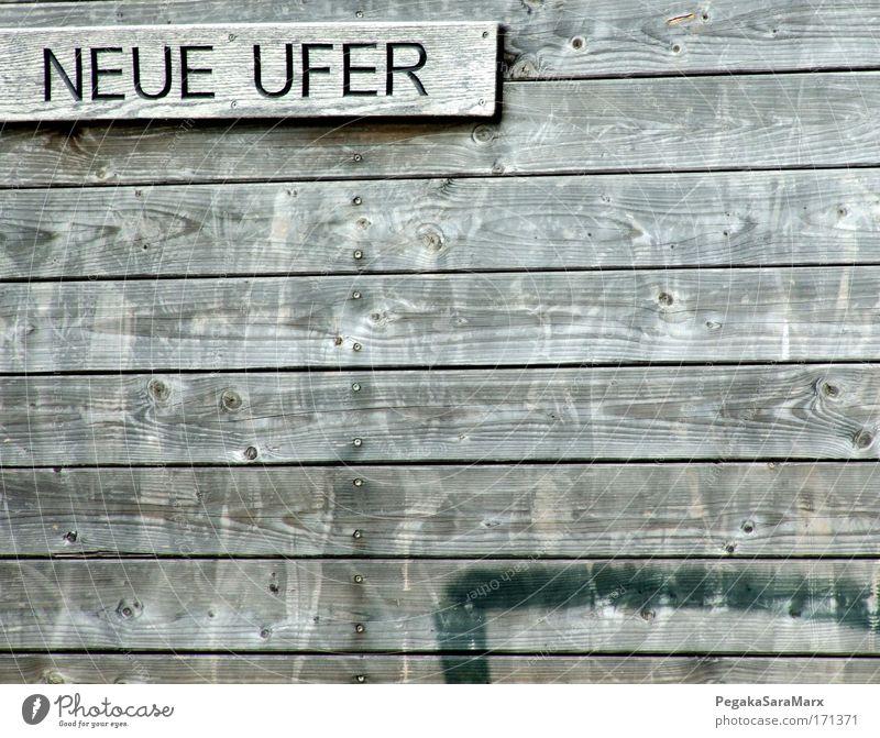 Neue Ufer Wege & Pfade Religion & Glaube Holz grau Freiheit Stimmung Design Zufriedenheit Schilder & Markierungen Schriftzeichen Beginn Zukunft Neugier Hoffnung Unendlichkeit Ziel