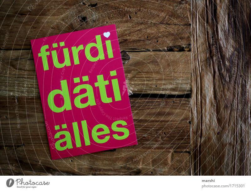 schwäbisch Lifestyle Freizeit & Hobby Zeichen Schriftzeichen Schilder & Markierungen Hinweisschild Warnschild Stimmung Postkarte Dialekt Geschenk Liebe