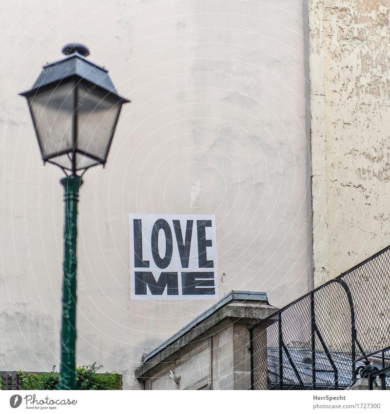 Aufforderung Stadt Wand Liebe Gefühle Gebäude Mauer Schriftzeichen Straßenbeleuchtung Bauwerk Kitsch Wunsch Stadtzentrum Altstadt Paris Straßenkunst Plakat