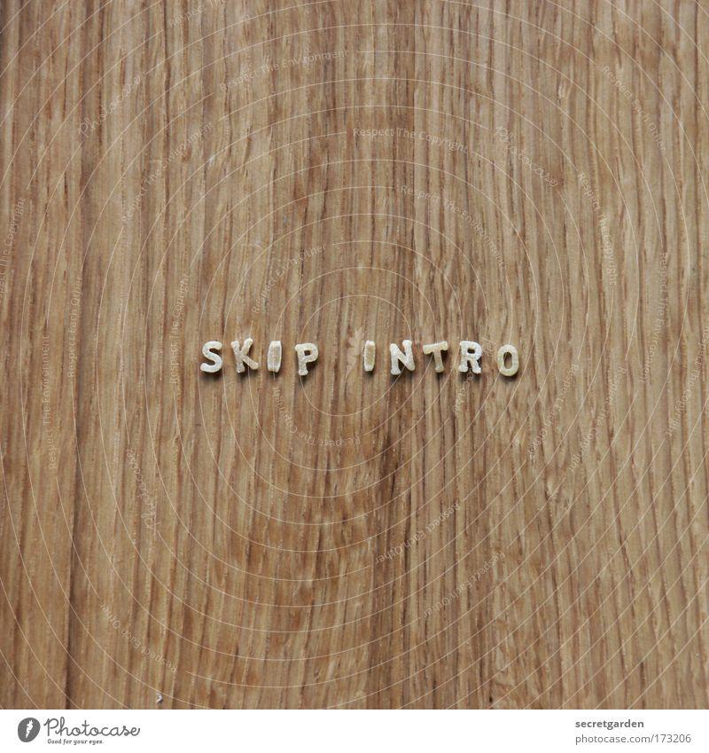 sich in geduld üben Spielen Holz Kunst braun Lebensmittel Beginn Zukunft Ernährung ästhetisch Schriftzeichen Tisch Technik & Technologie Küche Neugier schreiben