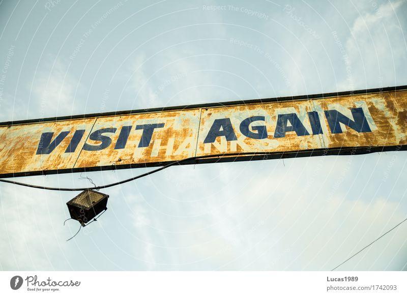 Besuch uns bald wieder! Ferien & Urlaub & Reisen Tourismus Sehenswürdigkeit Schilder & Markierungen Lampe Scheinwerfer alt Armut kaputt retro blau gelb Besucher