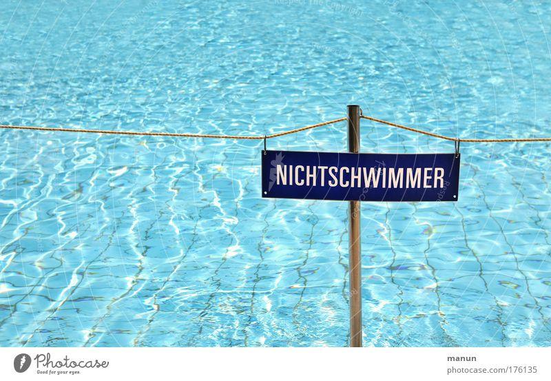 Nichtschwimmer Wasser Sonne blau Sommer Freude Metall nass Schilder & Markierungen frisch Sicherheit Ordnung Schwimmbad Schriftzeichen Freizeit & Hobby Schutz