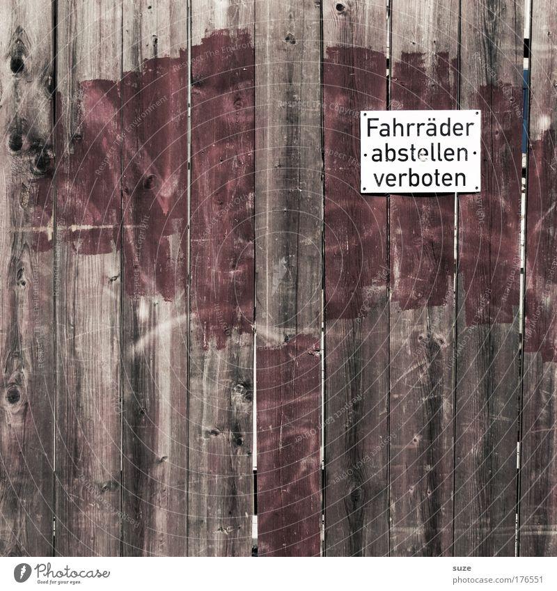 Hinweis alt Wand Holz braun Schilder & Markierungen Schriftzeichen Zaun Holzbrett Verbote Holzwand Holzstruktur Holzzaun Verbotsschild