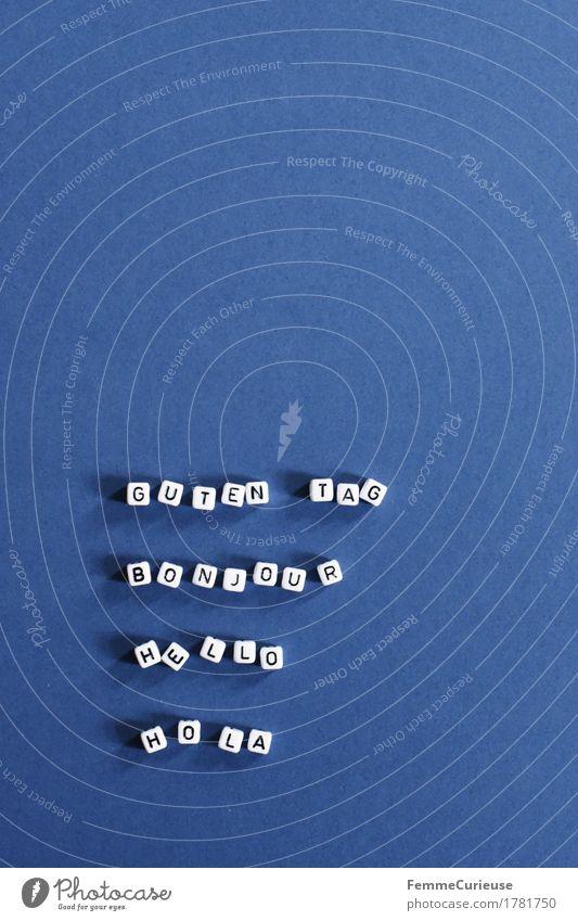 Hallo_1781750 blau sprechen liegen Schriftzeichen Kommunizieren Telekommunikation lernen Zeichen Buchstaben Wort Spanisch Deutsch Englisch Begrüßung
