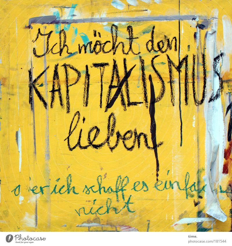 Tragischer Einakter gelb Graffiti Liebe Kunst Buchstaben Druckerzeugnisse Plakat Enttäuschung Schmiererei Ehrlichkeit Schicksal Schriftzeichen Kapitalismus Desaster Sinnbild Aussage