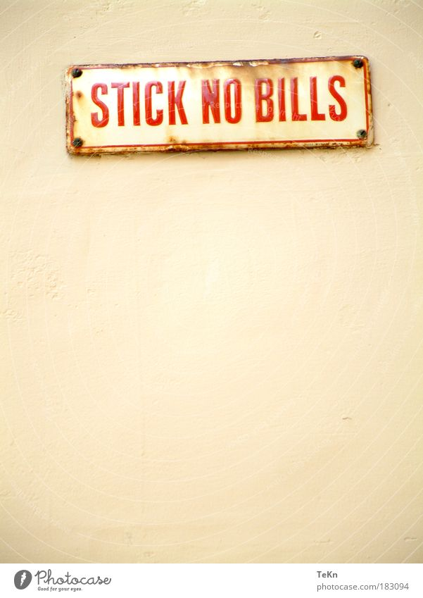Stick no bills alt rot gelb Wand Mauer braun Schilder & Markierungen einzigartig Zeichen Rost Hinweisschild Warnschild