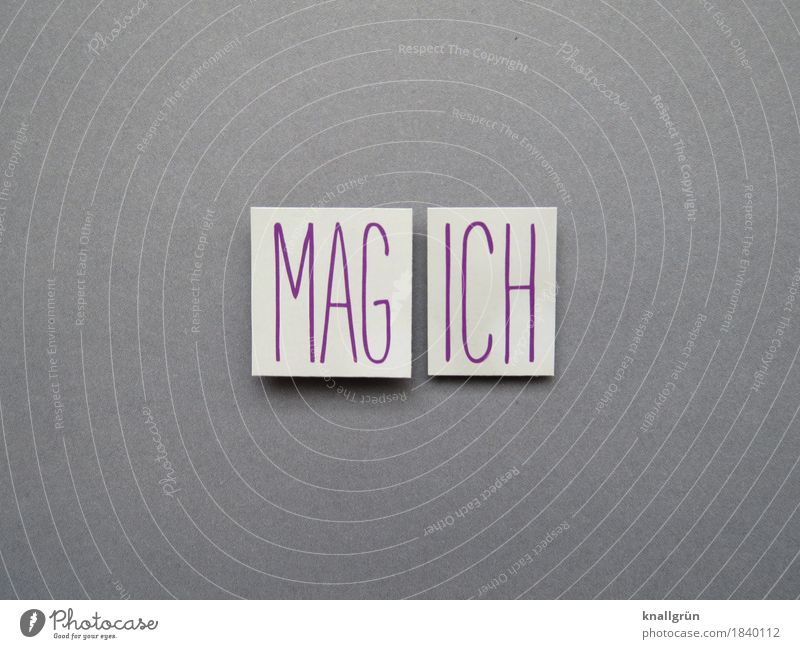 MAG ICH Schriftzeichen Schilder & Markierungen Kommunizieren eckig grau violett weiß Gefühle Stimmung Freude Zufriedenheit Begeisterung Freundlichkeit Neugier
