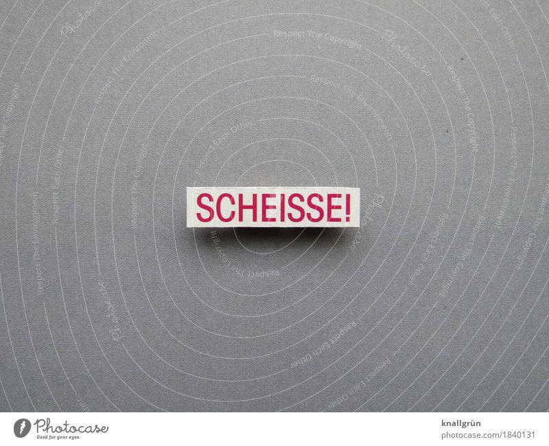 SCHEISSE! Schriftzeichen Schilder & Markierungen Kommunizieren eckig grau rot weiß Gefühle Stimmung Enttäuschung Wut Ärger gereizt Frustration Aggression
