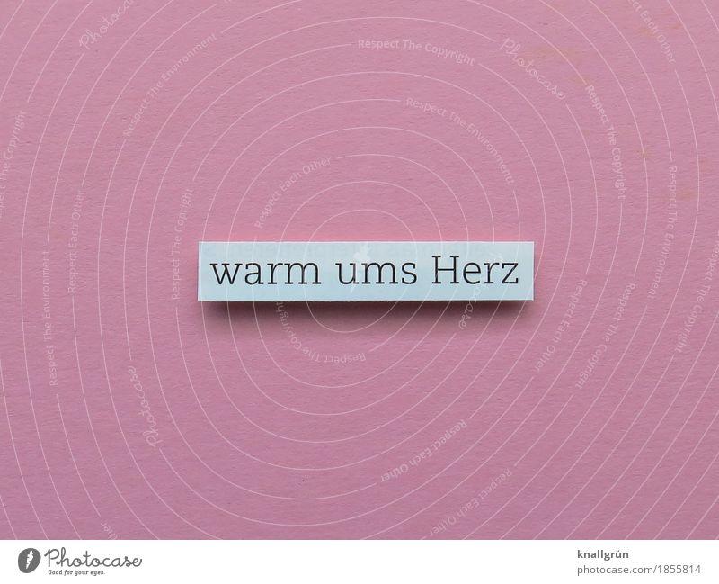 warm ums Herz Schriftzeichen Schilder & Markierungen Kommunizieren eckig kuschlig rosa weiß Gefühle Freude Glück Zufriedenheit Lebensfreude Vertrauen