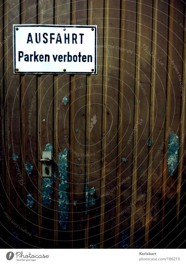 raus. fahrt. Ferien & Urlaub & Reisen ruhig Straße Bewegung Metall Schilder & Markierungen Design Verkehr Schriftzeichen Lifestyle Sicherheit