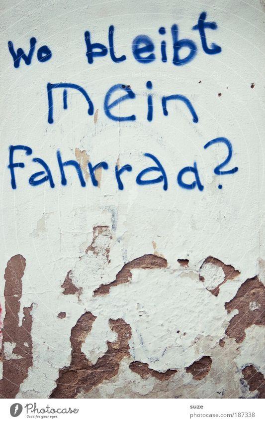 Frage alt blau Wand Graffiti Fassade Schriftzeichen authentisch Buchstaben schreiben Zeichen Symbole & Metaphern Typographie Fragen Gebäude Putz Text