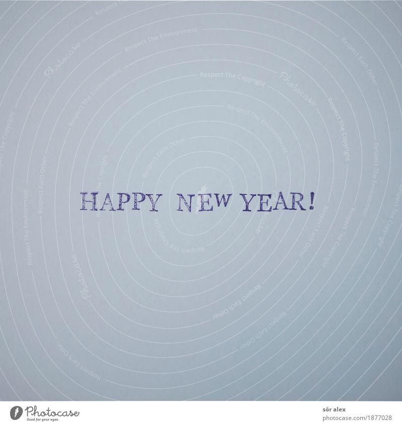 HAPPY NEW YEAR! blau Freude Party Schriftzeichen Fröhlichkeit Zukunft Wandel & Veränderung neu Veranstaltung Silvester u. Neujahr Typographie Wort Vorfreude Jahr Gruß Neuanfang