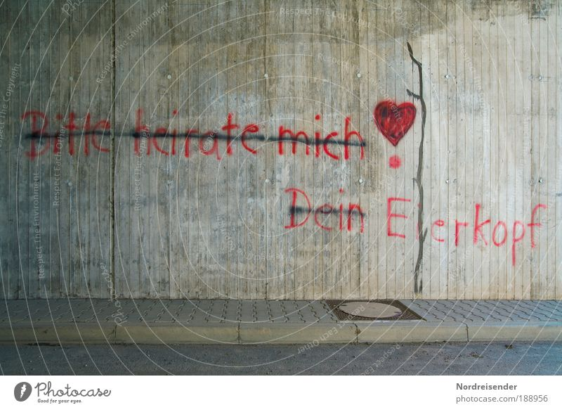 Antrag abgelehnt Freude Liebe Straße Leben sprechen Wand Traurigkeit Mauer Graffiti Zusammensein Kultur warten Architektur Erfolg Beton Lifestyle