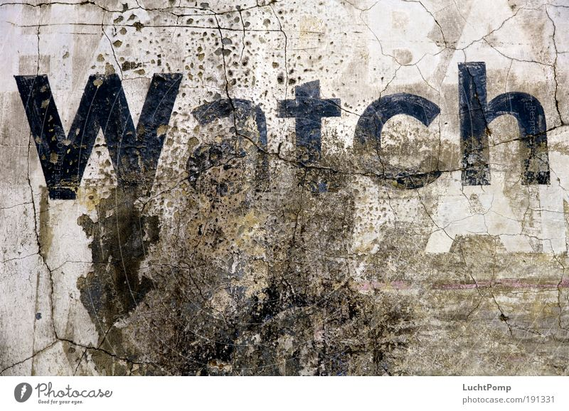 Watch alt dunkel Wand Stil grau Mauer Gebäude Graffiti braun dreckig Design Beton Schriftzeichen kaputt Buchstaben Vergänglichkeit