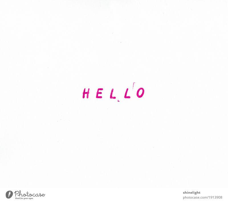 hello Zeichen Schriftzeichen retro rosa weiß Gefühle Gastfreundschaft Partnerschaft Business Freundschaft Kommunizieren Kontakt Team Begrüßung Begrüßungsworte