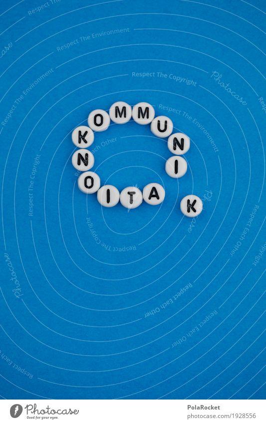 #AS# KommunikationsBlase Kunst ästhetisch blau Telekommunikation sprechen Kommunizieren Kommunikationsmittel Buchstaben Kreativität Design knallig Eyecatcher